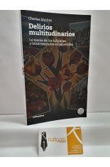DELIRIOS MULTITUDINARIOS. LA MANÍA DE LOS TULIPANES Y OTROS MERCADOS ENLOQUECIDOS