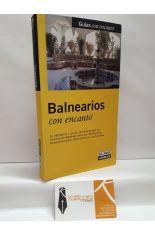 BALNEARIOS CON ENCANTO