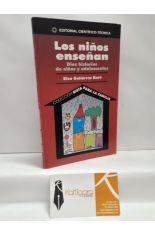 LOS NIÑOS ENSEÑAN. DIEZ HISTORIAS DE NIÑOS Y ADOLESCENTES