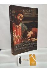 ACCEDER AL MISTERIO DE JESÚS A TRAVÉS DEL EVANGELIO DE JUAN