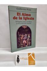 EL ALMA DE LA IGLESIA. EL ESPÍRITU SANTO EN MARÍA Y EN LA VIDA DEL CREYENTE