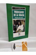 PREDICADOR DE LA GRACIA. PEDRO REYERO