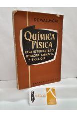QUÍMICA FÍSICA PARA ESTUDIANTES DE MEDICINA, FARMACIA Y BIOLOGÍA