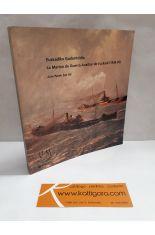 LA MARINA DE GUERRA AUXILIAR DE EUZKADI (1936-1939); EUZKADIKO GUDONTZIDIA