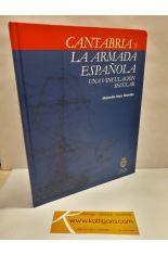 LA ARMADA ESPAÑOLA, UNA VINCULACIÓN SECULAR