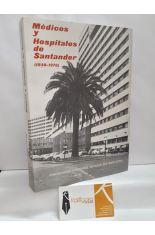 MÉDICOS Y HOSPITALES DE SANTANDER (1930-1976)