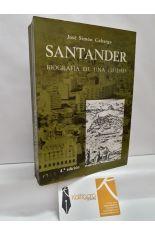 SANTANDER, BIOGRAFÍA DE UNA CIUDAD