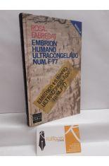 EMBRIÓN HUMANO ULTRACONGELADO NUM. F-77