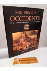 MISTERIOS EN OCCIDENTE. MILAGROS RELIGIOSOS, CIENCIAS OCULTAS, FENÓMENOS INEXPLICABLES