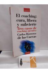 EL COACHING: CURA, LIBERA Y SUBVIERTE