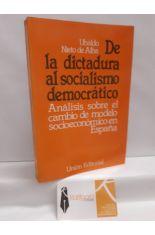 DE LA DICTADURA AL SOCIALISMO DEMOCRÁTICO. ANÁLISIS SOBRE EL CAMBIO DE MODELO SOCIOECONÓMICO EN ESPAÑA