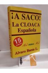 ¡A SACO! LA CLOACA ESPAÑOLA