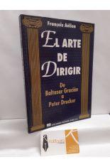 EL ARTE DE DIRIGIR, DE BALTASAR GRACIÁN A PETER DRUCKER