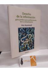 DERECHO A LA INFORMACIÓN: GUÍA JURÍDICA PARA PROFESIONALES DE LA COMUNICACIÓN