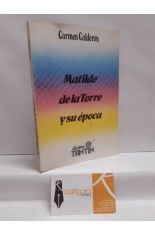 MATILDE DE LA TORRE Y SU ÉPOCA