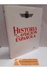 HISTORIA DE LA AVIACIÓN ESPAÑOLA