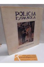 POLICÍA ESPAÑOLA, NOTAS E IMÁGENES