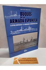 BUQUES DE LA ARMADA ESPAÑOLA. LA AYUDA AMERICANA Y EL PROGRAMA DE MODERNIZACIÓN