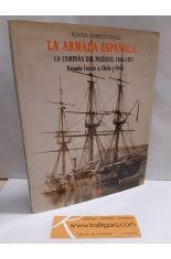 LA ARMADA ESPAÑOLA, CAMPAÑA DEL PACÍFICO 1862-1871. ESPAÑA FRENTE A CHILE Y PERÚ
