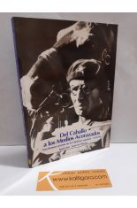 DEL CABALLO A LOS MEDIOS ACORAZADOS. UNA HISTORIA DE LA CABALLERÍA ESPAÑOLA 1939-1990