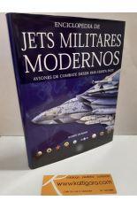 ENCICLOPEDIA DE JETS MILITARES MODERNOS. AVIONES DE COMBATE DESDE 1945 HASTA HOY