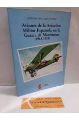 AVIONES DE LA AVIACIÓN MILITAR ESPAÑOLA EN LA GUERRA DE MARRUECOS (1936-1928)