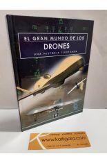 EL GRAN MUNDO DE LOS DRONES. UNA HISTORIA ILUSTRADA