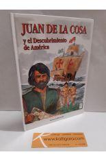 JUAN DE LA COSA Y EL DESCUBRIMIENTO DE AMÉRICA