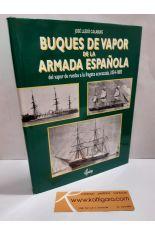BUQUES DE VAPOR DE LA ARMADA ESPAÑOLA. DEL VAPOR DE RUEDAS A LA FRAGATA ACORAZADA, 1834-1885