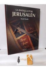 LA BATALLA POR JERUSALÉN