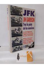 JFK, TRAS LA PISTA DE LOS ASESINOS