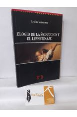 ELOGIO DE LA SEDUCCIÓN Y EL LIBERTINAJE