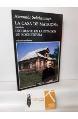 LA CASA DE MATRIONA - EL INCIDENTE EN LA ESTACIÓN KOCHETOVKA