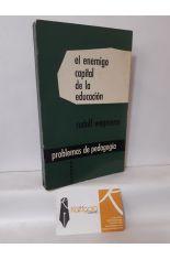 EL ENEMIGO CAPITAL DE LA EDUCACIÓN