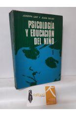 PSICOLOGÍA Y EDUCACIÓN DEL NIÑO I