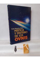 MÍSTICA Y MISTERIO DE LOS OVNIS