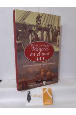 MUJERES EN EL MAR. CAPITANAS, CORSARIAS, ESPOSAS Y RAMERAS