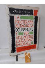 LA PSICOTERAPIA AUTOGOGICA (COUNSELING) Y SUS APLICACIONES EDUCATIVAS Y PASTORALES