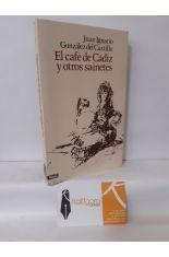 EL CAFÉ DE CÁDIZ Y OTROS SAINETES