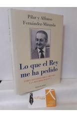 LO QUE EL REY ME HA PEDIDO. TORCUATO FERNÁNDEZ-MIRANDA Y LA REFORMA POLÍTICA