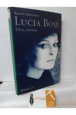 LUCÍA BOSÉ. DIVA, DIVINA