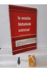 LA ORACIÓN, HISTORIA DE AMISTAD