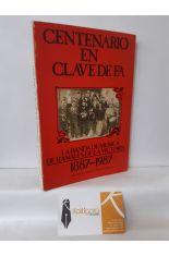 CENTENARIO EN CLAVE DE FA. LA BANDA DE MÚSICA DE RAMALES DE LA VICTORIA 1887- 1987