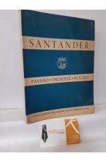 SANTANDER. PASADO, PRESENTE, FUTURO