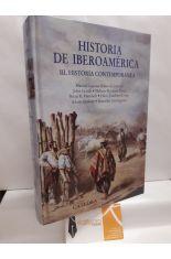 HISTORIA DE IBEROAMÉRICA III. HISTORIA CONTEMPORÁNEA