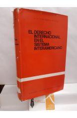 EL DERECHO INTERNACIONAL EN EL SISTEMA INTERAMERICANO