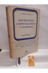 ELECTROTECNIA. CAMPOS ELÉCTRICOS Y MAGNÉTICOS