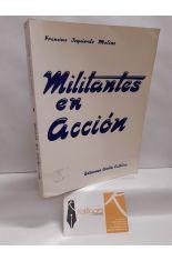 MILITANTES EN ACCIÓN