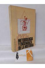 METODOLOGÍA Y ENSEÑANZA DE LA HISTORIA