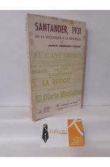 SANTANDER, 1931. DE LA DICTADURA A LA REPÚBLICA